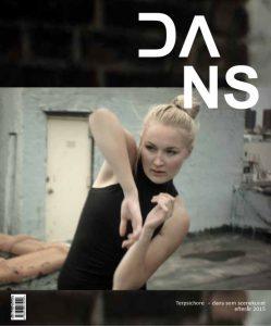 DANS - efterår 2015 Her kan du læse om: - Upcoming dansk koreograf vinder international pris - Traces and stages - Selene Muñoz - Montpellier Danse Festival 2015 - Kunstbilledcollage - Koreografi - at skrive - Tanken i kroppen - Fællesskab og samarbejde - en fysisk undersøgelse af gruppedynamik - Feberhavnen: magt, æstetik, sanselighed