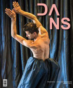 DANS - efterår 2016 Her kan du læse om: - Det dansende menneske - Dansk Danseteater rykker ind på Operaen - Sommerfuglen - Ingen mand er en ø - På den anden side af det første kys - Sjælen i Træet - At putte tid i fotografiet - Et levende kunstværk - Rum